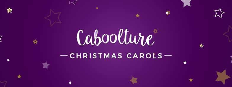 Caboolture Christmas Carols December 17