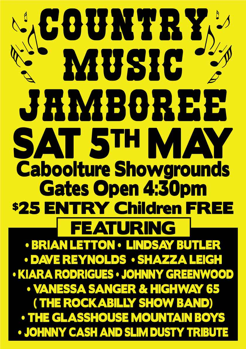 Country Music Jamboree Saturday May 5 Caboolture Showgrounds