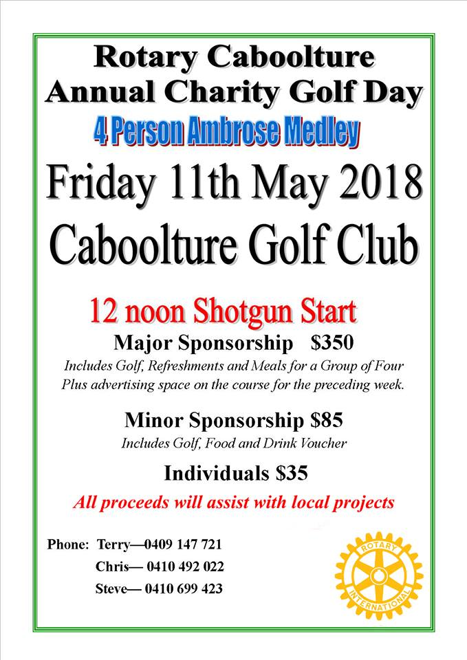 Rotary Caboolture Annual Charity Golf Day Friday 11 May